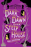 Dark Dawn Over Steep House: The Gower Street Detective: Book 5 (Gower Street Detective Series)