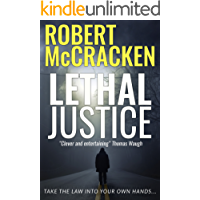 Lethal Justice (The Lethal Thriller Series Book 2)