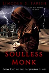 Soulless Monk (Inquisitor Series Book 2) Kindle Edition
