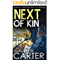 NEXT OF KIN an absolutely gripping crime thriller with a massive twist (DI Sarah Quinn Mystery Book 5)