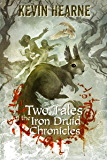 Two Tales of the Iron Druid Chronicles (English Edition)