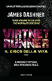 VirtNet Runner. Il gioco della vita: 3 (Fanucci Editore)