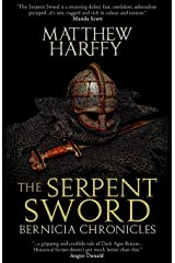 The Serpent Sword (The Bernicia Chronicles) (Volume 1)