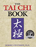 The Tai Chi Book: Refining and Enjoying a Lifetime of Practice (English Edition)