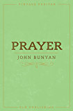 Prayer (Annotated) (Vintage Puritan) (English Edition)