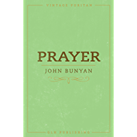 Prayer (Annotated) (Vintage Puritan)