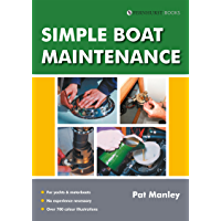 Simple Boat Maintenance (Boat Maintenance Guides Book 1)
