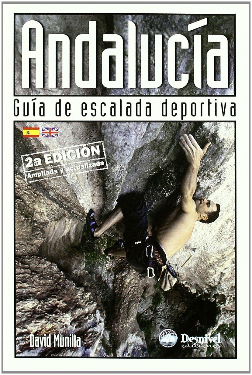Andalucia - Guia De Escalada Deportiva: Amazon.es: Munilla ...
