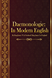 Daemonologie: In Modern English