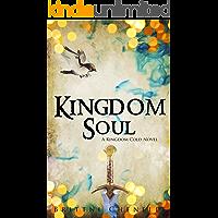 Kingdom Soul (Kingdom Cold Book 2)