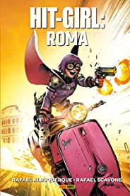 Hit Girl Volume 3: Roma