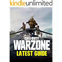 Call of Duty Warzone: Latest guide: Tips, Tricks and Strategy make you a Pro Player in Call of Duty Warzone (English Edition)