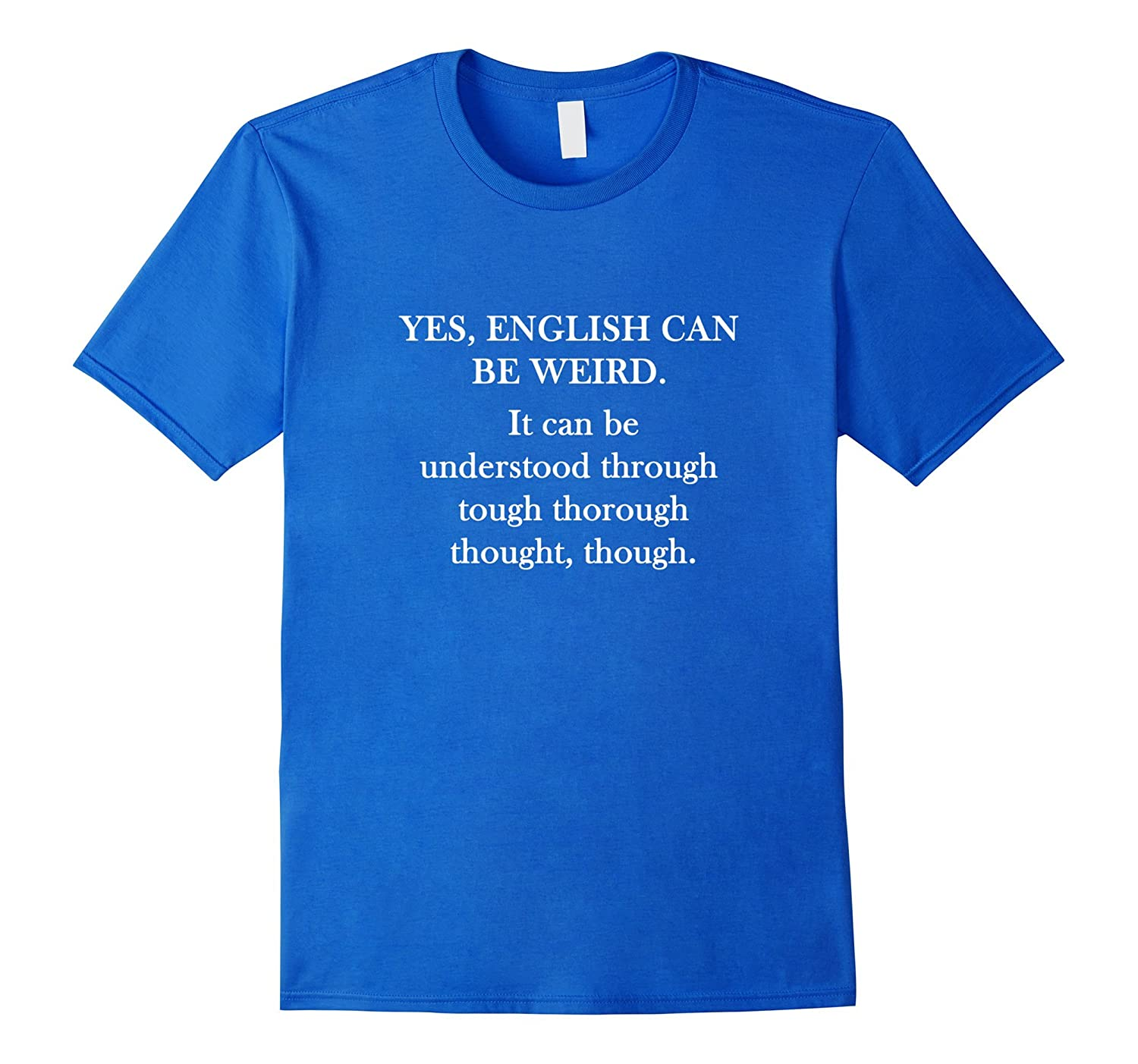 Funny Quote Comical Pun English T Shirt Design Graphic Tee Anz