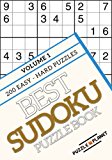 Best Sudoku Puzzle Book - 1: Anti-Stress, Relaxing Sudoku Puzzles - 200 Easy – Hard Puzzles (English Edition)