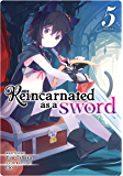 Reincarnated as a Sword (Light Novel) Vol. 5 (English Edition)