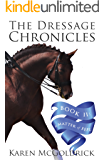 A Matter of Feel: Book II of The Dressage Chronicles