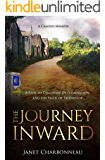 The Journey Inward: A Path to Discovery, Determination, and the Value of Friendship