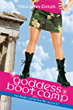Goddess Boot Camp (Oh. My. Gods. Book 2)