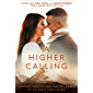 A Higher Calling: Pursuing Love, Faith, and Mount Everest for a Greater Purpose (English Edition)