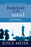 Battlefield of the Mind Devotional: 100 Insights That Will Change the Way You Think (Meyer, Joyce) (English Edition)