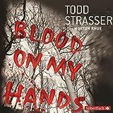 Blood on my hands:  Gekürzte Lesung (3 CDs)