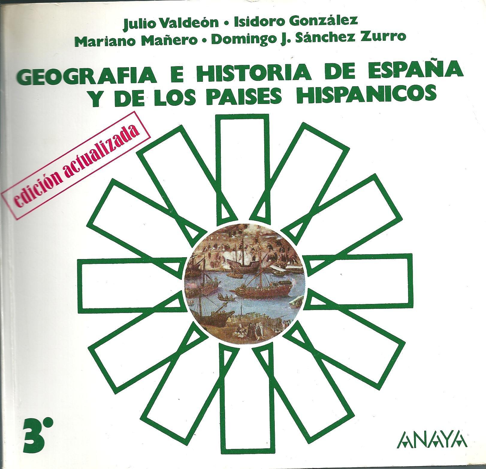 Geografia e historia de España y de los paises hispanicos 3: Amazon.es: Valdeon Baruque, Julio ... [et al.]: Libros