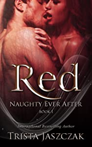 Red (Naughty Ever After Book 1)