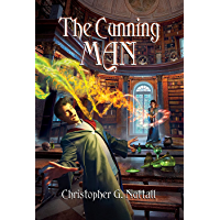 The Cunning Man (The Cunning Man, A Schooled in Magic Spin-Off Book 1)
