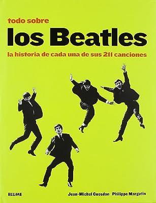 Todo sobre los Beatles: La historia de cada una de sus 211 canciones
