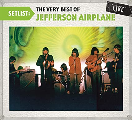 Buy Setlist: The Very Best of Jefferson Airplane Live Online at Low