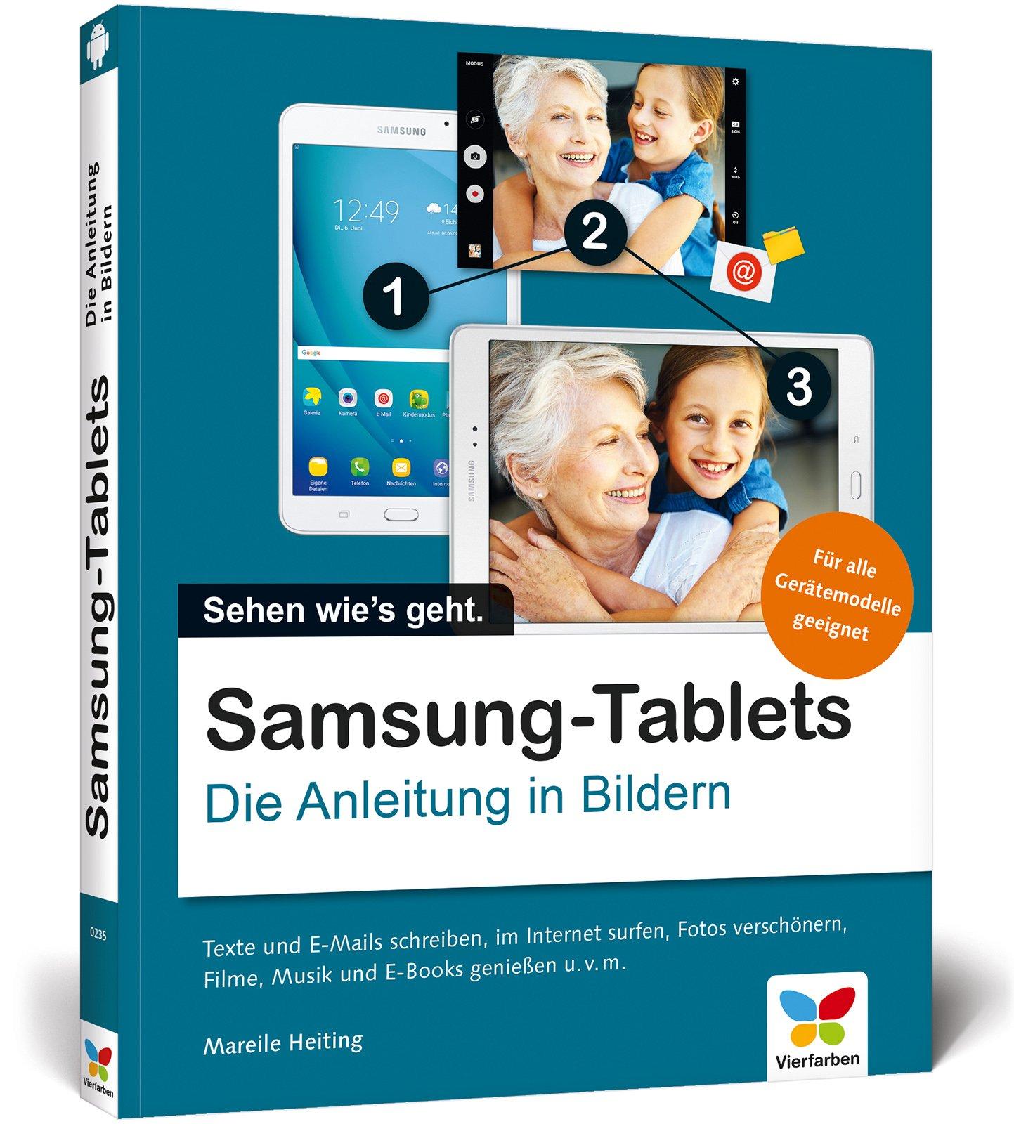 samsung-tablets-die-anleitung-in-bildern-fr-alle-samsung-gertemodelle-alle-android-funktionen-erklrt-telefonieren-surfen-chatten-fotos-und-filme-geniessen-und-mehr