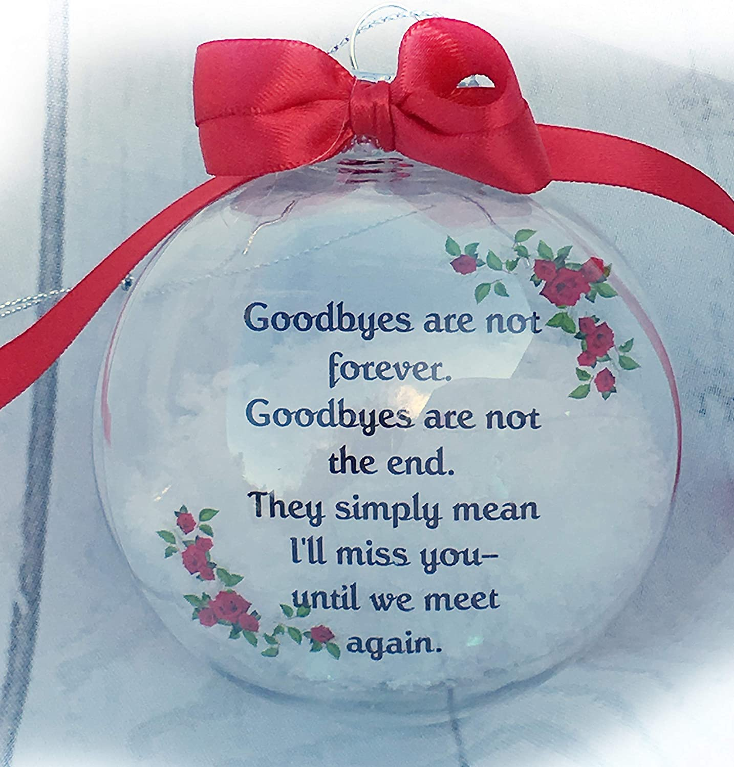 Goodbyes Are Not Forever Until We Meet Again Memorial Christmas Ornaments For Loss Of Loved Ones