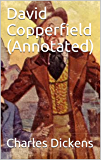 David Copperfield (Annotated)