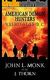 American Demon Hunters - Washington, D.C. (An American Demon Hunters Novella)