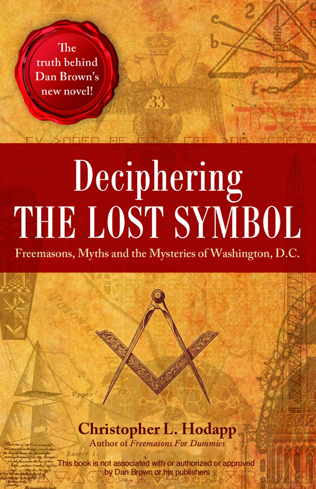 Amazon Deciphering The Lost Symbol Freemasons Myths And The