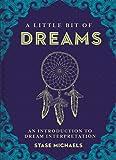A Little Bit of Dreams: An Introduction to Dream Interpretation (Little Bit Series)
