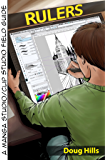 Rulers: A Manga Studio 5 / Clip Studio Field Guide (English Edition)