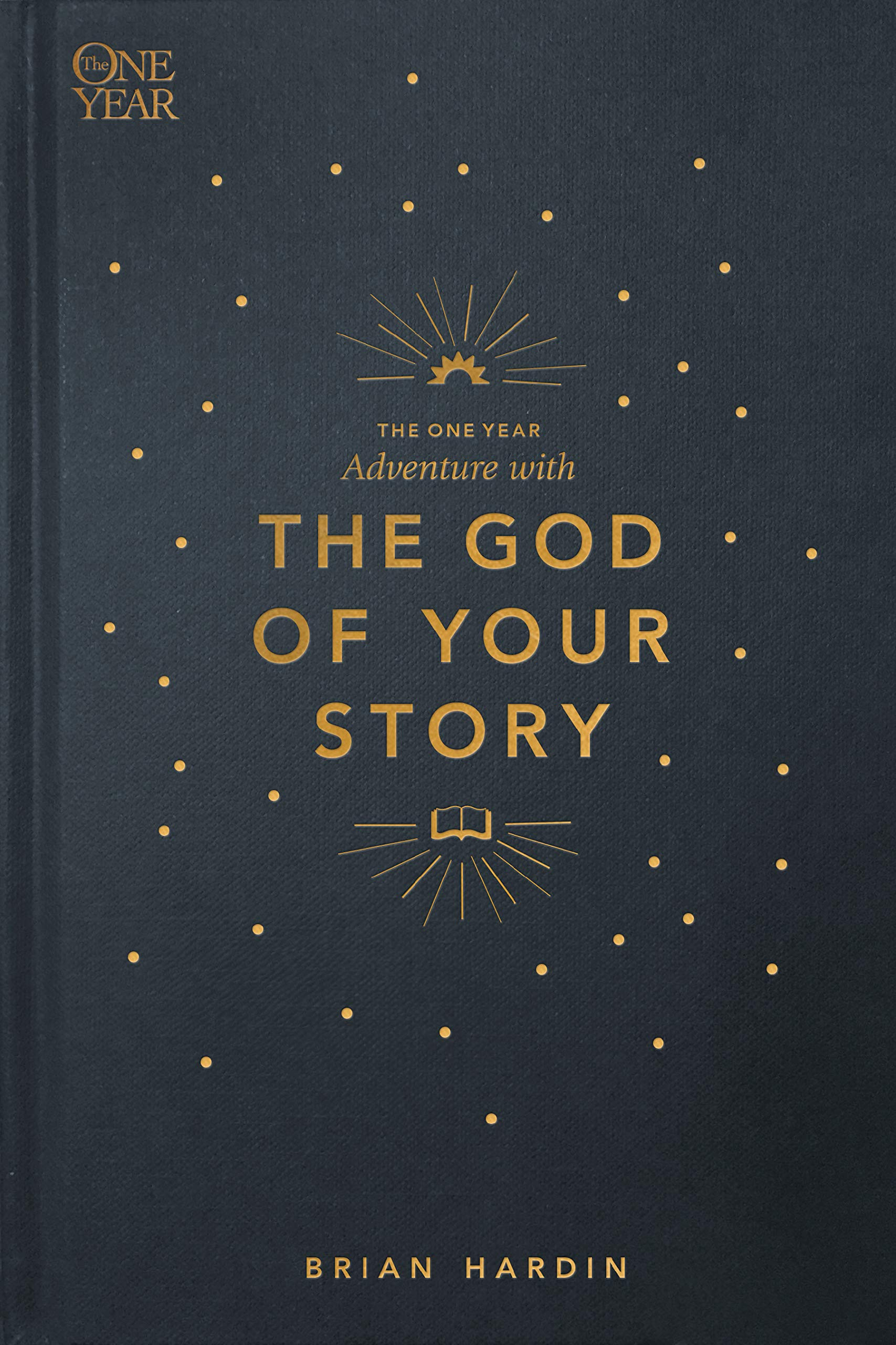 The One Year Adventure with the God of Your Story by Tyndale House Publishers