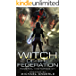 Witch Of The Federation (Federal Histories Book 1)