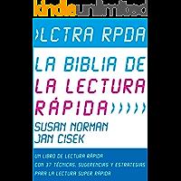 Lctra Rpda – La Biblia de la Lectura Rápida: Un Libro de lectura Rápida Con 37 Técnicas, Sugerencias y Estrategias para la Lectura Super Rápida (Técnicas ... Memoria y Aprendizaje Acelerado nº 1)