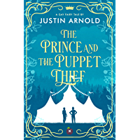 The Prince And The Puppet Thief: A Gay Fairy Tale (English Edition)