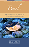 Pearls: A Mind-Opening Collection of 17 Fresh Spiritual Teachings (Real.Clear. Book 5)