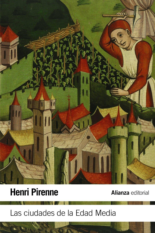Las ciudades de la Edad Media El libro de bolsillo - Historia ...