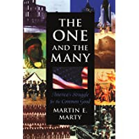 Image for The One and the Many : America's Struggle for the Common Good (The Joanna Jackson Goldman Memorial Lecture on American Civilization and Government)