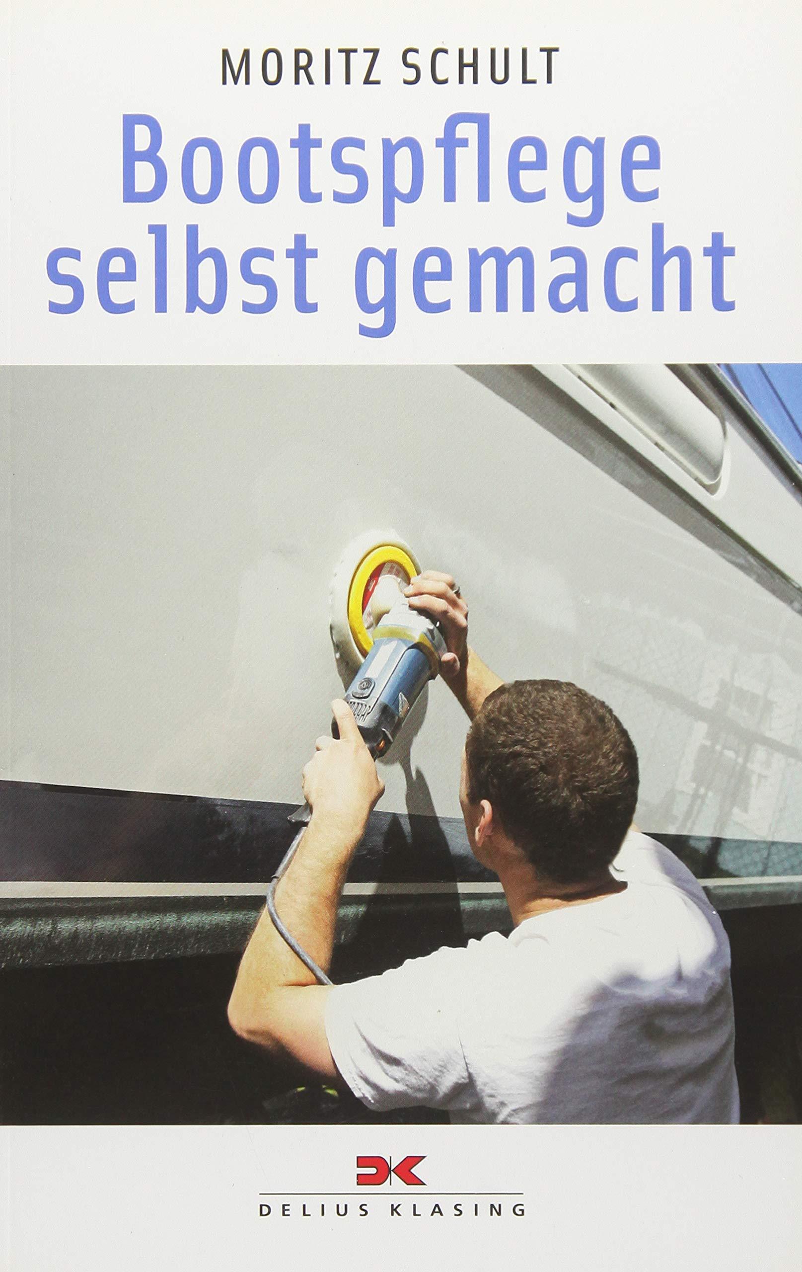 Bücher Bootspflege selbst gemacht Yacht-Bücherei Band 128 Segelpflege Boote Schiff Buch Sachbücher