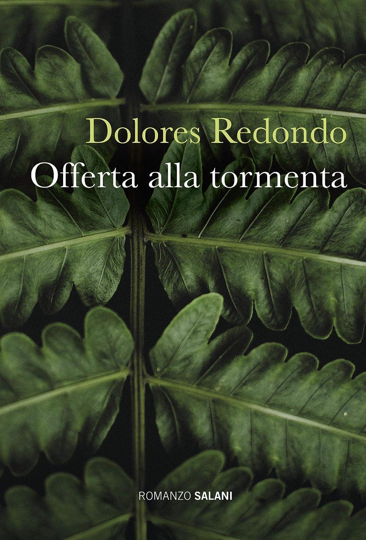 Offerta alla tormenta (Italian Edition) eBook: Dolores Redondo ...