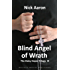 Blind Angel of Wrath (The Blind Sleuth Mysteries Book 2)