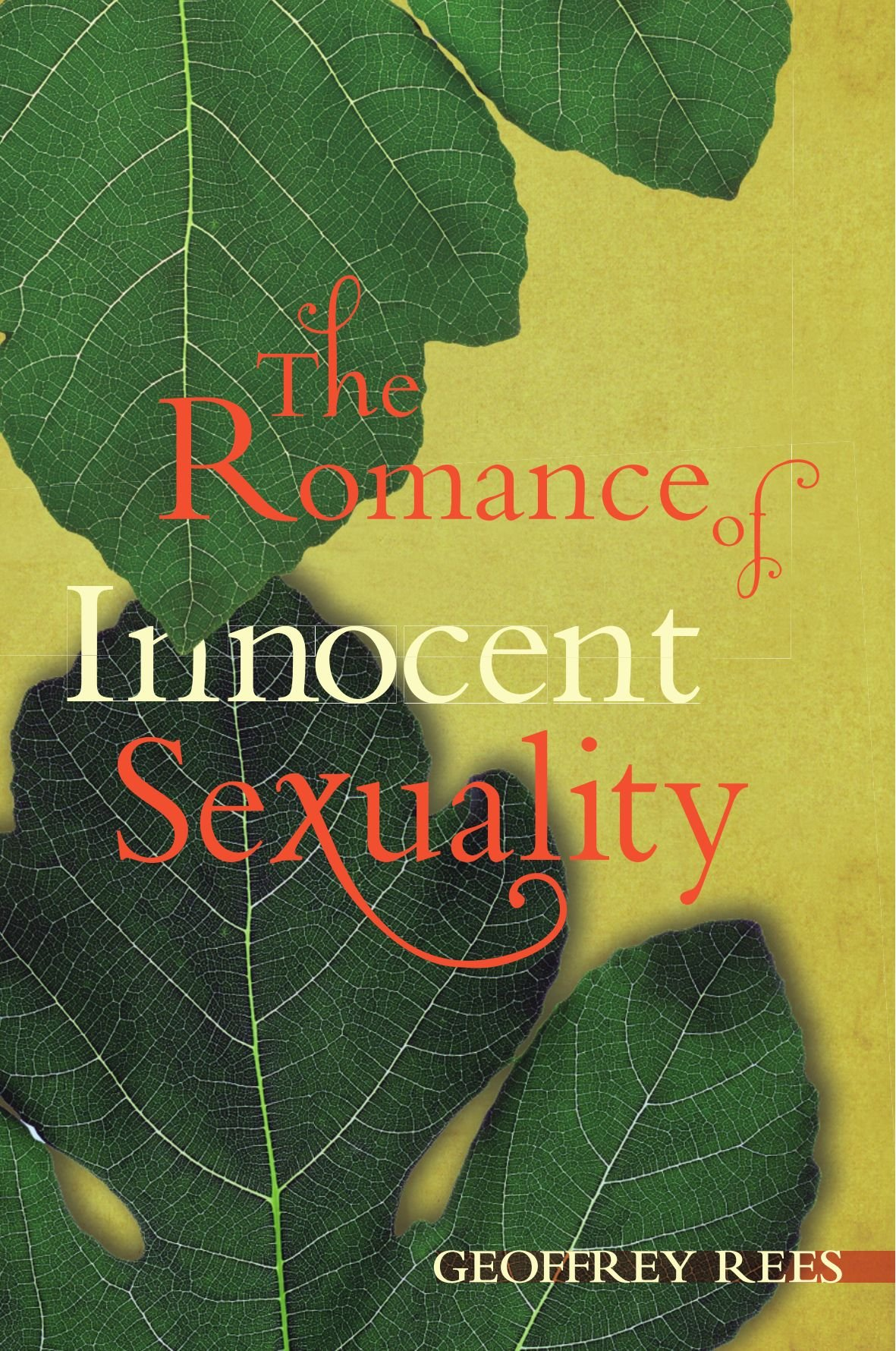 Download The Romance of Innocent Sexuality: ebook