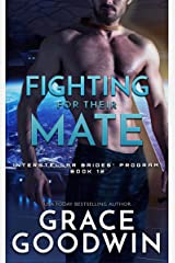 Fighting For Their Mate (Interstellar Brides® Program Book 12) Kindle Edition