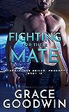 Fighting For Their Mate (Interstellar Brides® Program Book 12)